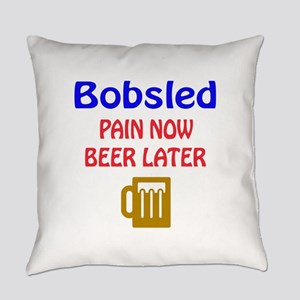 Bobsled Pain now Beer later Everyday Pillow