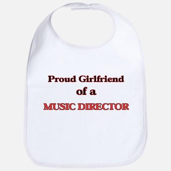 Proud Girlfriend of a Music Director Bib