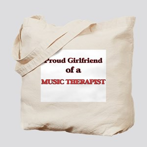 Proud Girlfriend of a Music Therapist Tote Bag