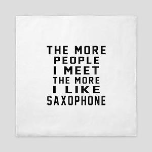 I Like More Saxophone Queen Duvet