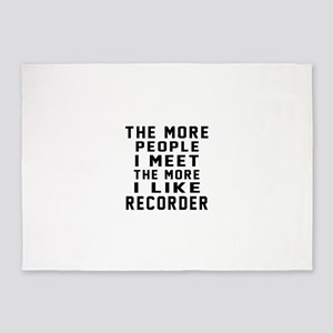 I Like More Recorder 5'x7'Area Rug