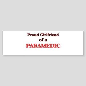 Proud Girlfriend of a Paramedic Bumper Sticker