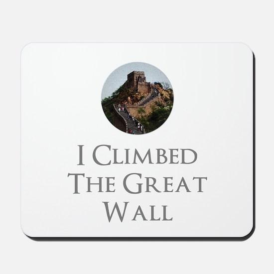 I Climbed The Great Wall Mousepad
