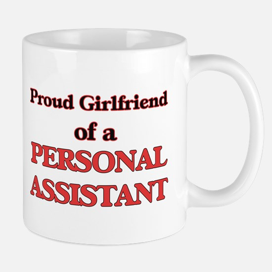 Proud Girlfriend of a Personal Assistant Mugs