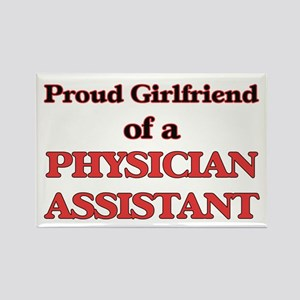 Proud Girlfriend of a Physician Assistant Magnets