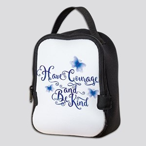 Have Courage Neoprene Lunch Bag