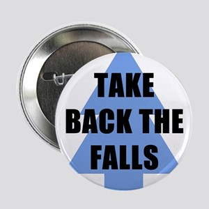 """Take Back the Falls 2.25"""" Button (10 pack)"""