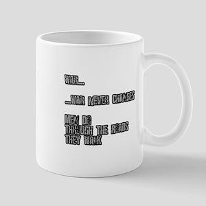 War Never Changes Mugs