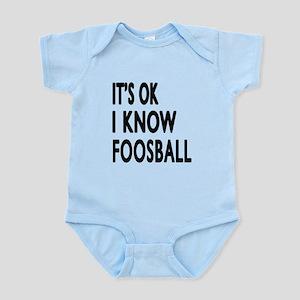It Is Ok I Know Foosball Infant Bodysuit