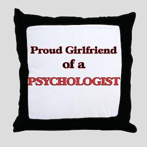 Proud Girlfriend of a Psychologist Throw Pillow