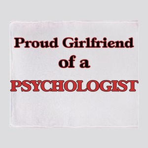 Proud Girlfriend of a Psychologist Throw Blanket