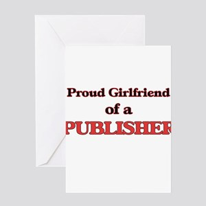 Proud Girlfriend of a Publisher Greeting Cards