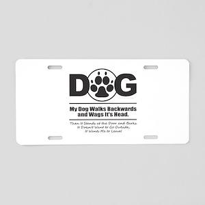 Daog Walks Backward Aluminum License Plate