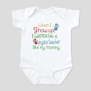 Physics Teacher Like Mommy Infant Bodysuit