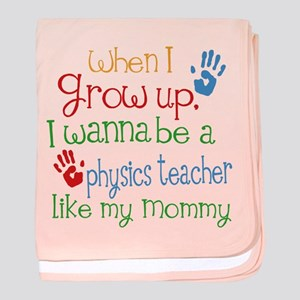 Physics Teacher Like Mommy baby blanket