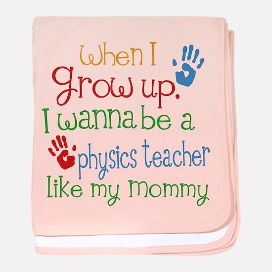Physics Teacher Like Mommy baby blanket