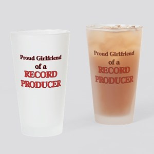 Proud Girlfriend of a Record Produc Drinking Glass