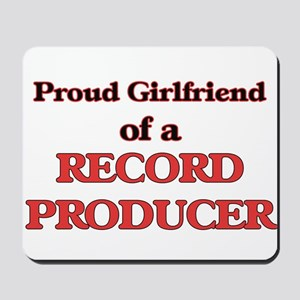 Proud Girlfriend of a Record Producer Mousepad