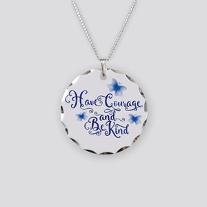 Have Courage Necklace Circle Charm