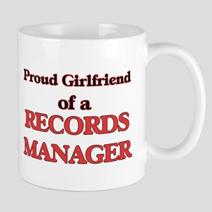 Proud Girlfriend of a Records Manager Mugs