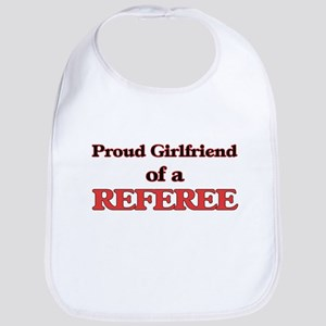 Proud Girlfriend of a Referee Bib