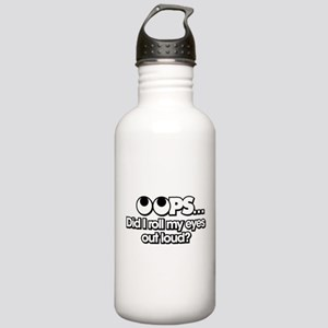 Oops Did I Roll My Eye Stainless Water Bottle 1.0L