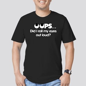 Oops Did I Roll My Eye Men's Fitted T-Shirt (dark)
