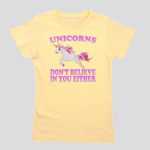 Unicorns Don't Believe In You Girl's Tee