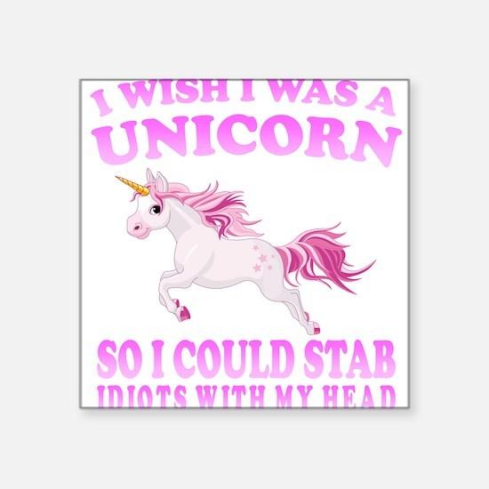 I Wish I Was A Unicorn Sticker