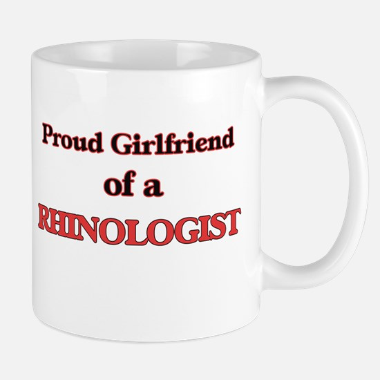 Proud Girlfriend of a Rhinologist Mugs