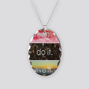Dream It Do It Live It Necklace Oval Charm