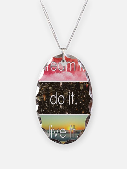 Dream It Do It Live It Necklace