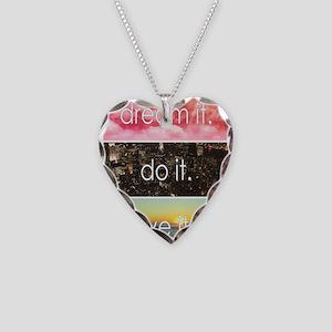 Dream It Do It Live It Necklace Heart Charm
