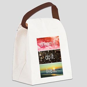 Dream It Do It Live It Canvas Lunch Bag