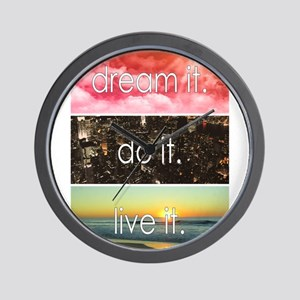 Dream It Do It Live It Wall Clock