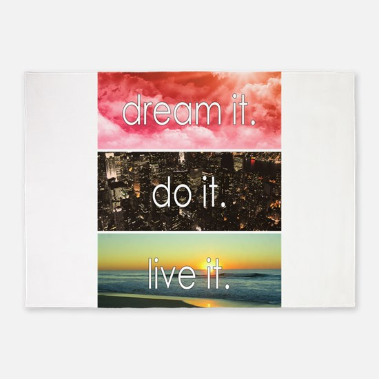 Dream It Do It Live It 5'x7'Area Rug