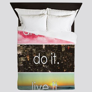 Dream It Do It Live It Queen Duvet