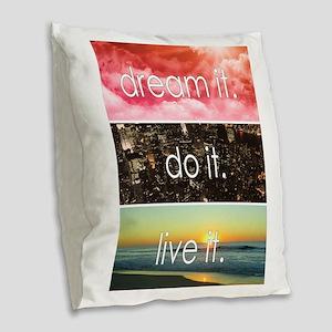 Dream It Do It Live It Burlap Throw Pillow
