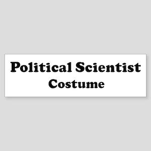 Political Scientist costume Bumper Sticker