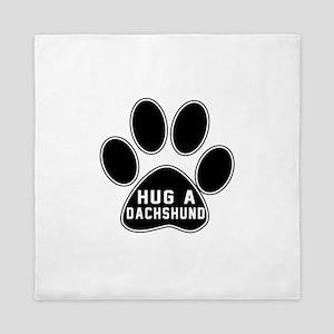 Hug A Dachshund Dog Queen Duvet