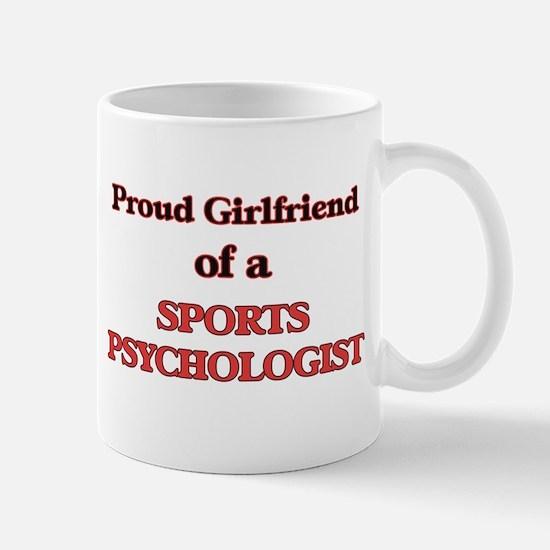 Proud Girlfriend of a Sports Psychologist Mugs