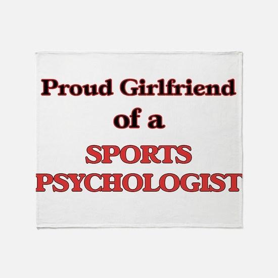 Proud Girlfriend of a Sports Psychol Throw Blanket
