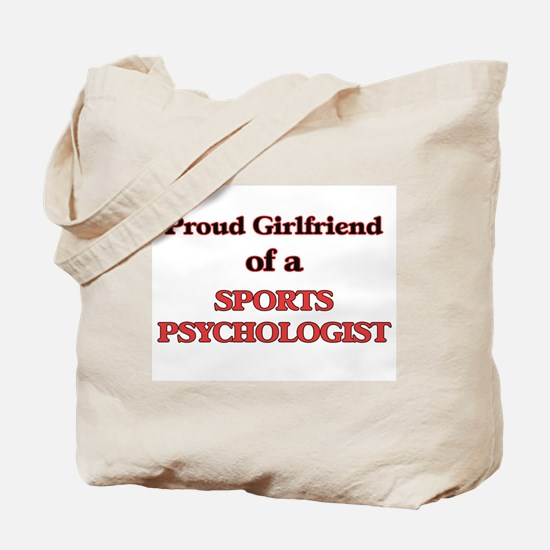 Proud Girlfriend of a Sports Psychologist Tote Bag