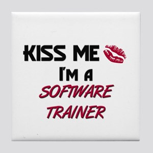 Kiss Me I'm a SOFTWARE TRAINER Tile Coaster