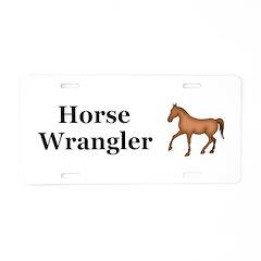 Horse Wrangler Aluminum License Plate