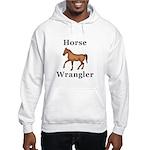 Horse Wrangler Hooded Sweatshirt