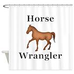 Horse Wrangler Shower Curtain
