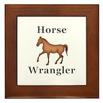 Horse Wrangler Framed Tile
