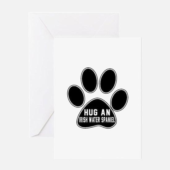 Hug An Irish Water Spaniel Dog Greeting Card