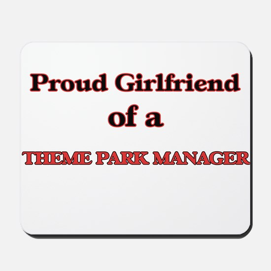 Proud Girlfriend of a Theme Park Manager Mousepad